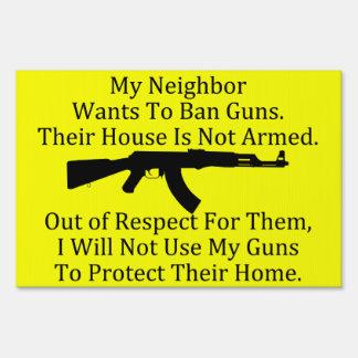 My Neighbor Wants to Ban Guns Sign
