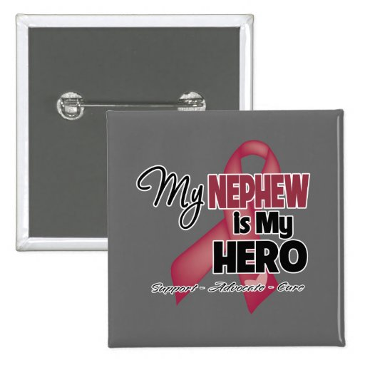 My Nephew is My Hero - Multiple Myeloma Button