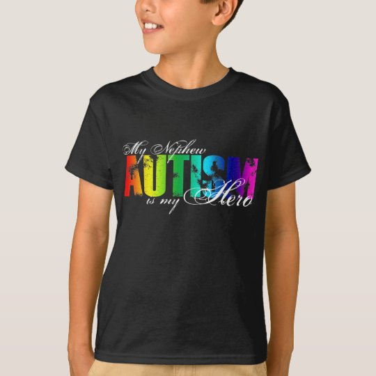 My Nephew My Hero  - Autism T-Shirt