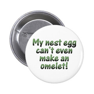 My Nest Egg Pinback Button