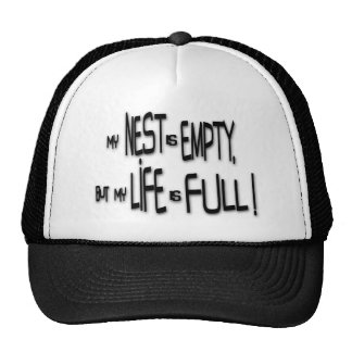 My Nest Is Empty, But My Life Is Full! Mesh Hats