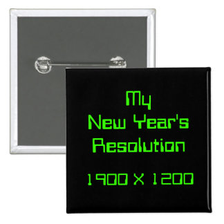 My New Year's Resolution, 1900 X 1200 Button