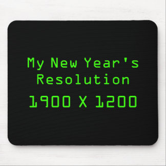 My New Year's Resolution - 1900 x 1200 Mouse Pad