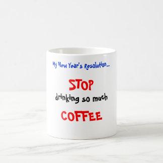My New Year's Resolution... Classic White Coffee Mug