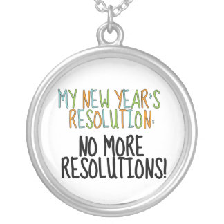 My New Year's Resolution Round Pendant Necklace