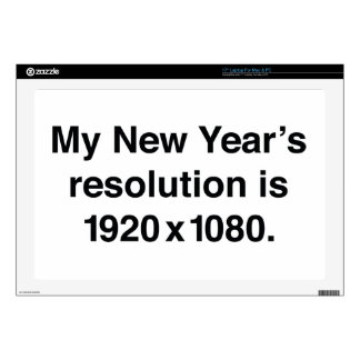"""My New Year's Resolution 17"""" Laptop Decals"""