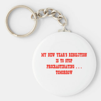 My New Year's Resolution Stop Procrastinating... Keychains
