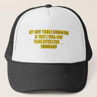 My New Year's Resolution Stop Procrastinating... Trucker Hat