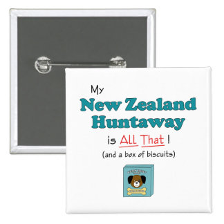 My New Zealand Huntaway is All That Pinback Button