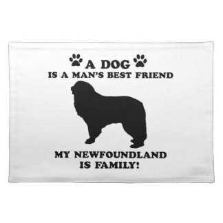 My newfoundland family, your dog just a best frien placemat