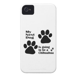 My Next Dog is Going to be a Chihuahua Funny iPhone 4 Case-Mate Cases