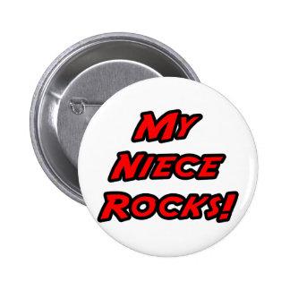 My Niece Rocks Pinback Button