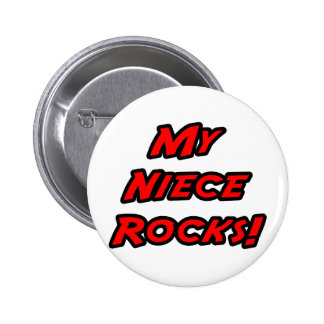 My Niece Rocks Pinback Buttons
