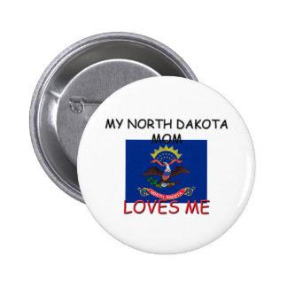 My North Dakota Mom Loves Me Pinback Button