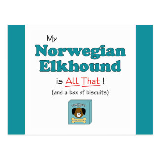 My Norwegian Elkhound is All That! Postcard