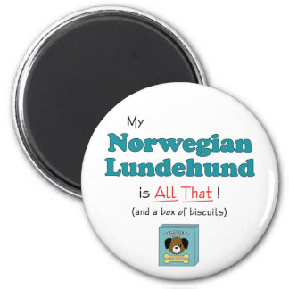 My Norwegian Lundehund is All That! 2 Inch Round Magnet