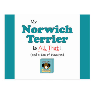 My Norwich Terrier is All That! Post Cards