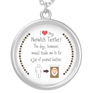 My Norwich Terrier Loves Peanut Butter Round Pendant Necklace