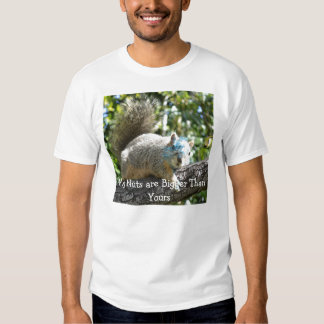 My Nuts Are Bigger Than Yours Squirrel T-Shirt