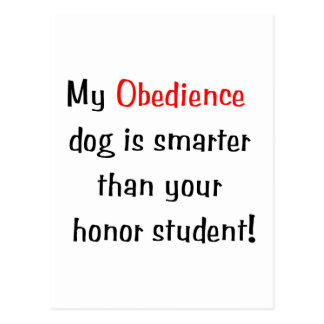 My Obedience Dog is Smarter... Postcard
