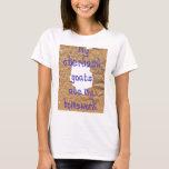 My Oberhasli Goats Ate My Homework T-Shirt