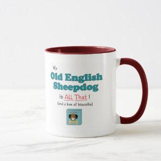 My Old English Sheepdog is All That! Mug