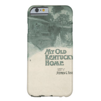 My Old Kentucky Home Barely There iPhone 6 Case