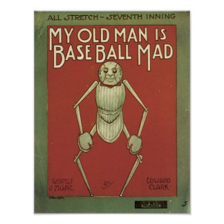 My Old Man Is Baseball Mad Vintage Songbook Cover Poster