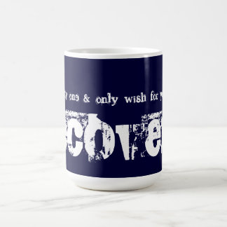 My One & Only Wish For You Recovery Classic White Coffee Mug