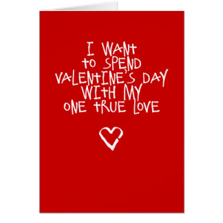 My One True Love Funny Valentine's Day Card