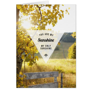 My Only Sunshine Inspirational Greeting Card