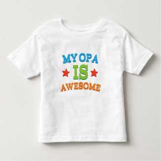 My Opa is Awesome Tee Shirt
