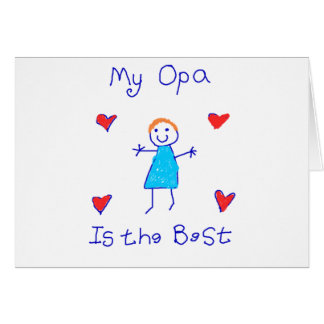 My Opa is the Best Greeting Card