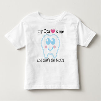 My Opa Loves Me Tooth T Shirt