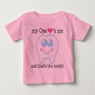 My Opa Loves Me Tooth Tee Shirt