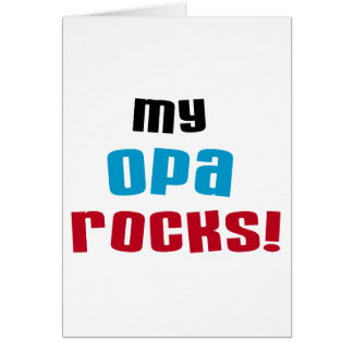 My Opa Rocks T-shirts and Gifts Greeting Card