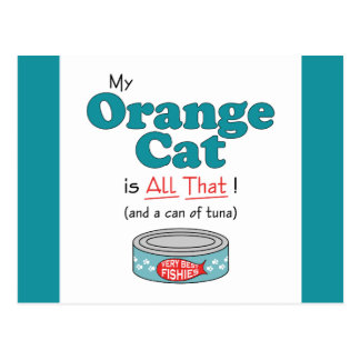My Orange Cat is All That! Funny Kitty Postcard