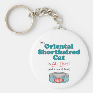 My Oriental Shorthaired Cat is All That! Keychain