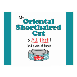My Oriental Shorthaired Cat is All That! Postcard