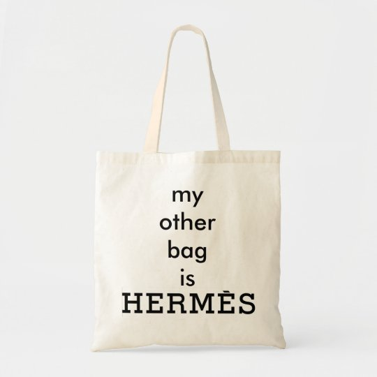 My Other Bag Is Hermès Canvas Tote