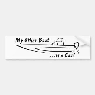 My Other Boat is a Car! Bumper Stickers