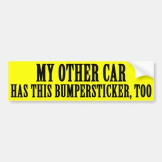 My Other Car Bumpersticker Bumper Stickers