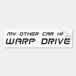 My Other Car Has Warp Drive Bumper Sticker
