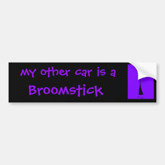 My other car is a Broomstick Bumper Sticker