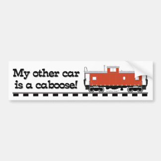 My Other Car is a Caboose! (Trains) Bumper Sticker