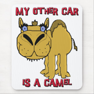 My Other Car is a Camel Schnozzle Cartoon Mouse Pad