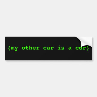 (my other car is a cdr) bumper sticker