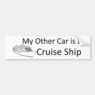 My Other Car is a Cruise Ship Bumper Stickers