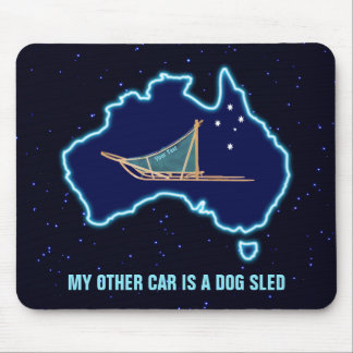 My Other Car Is A Dog Sled - Australia Mouse Pad