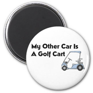 My Other Car is A Golf Cart 2 Inch Round Magnet